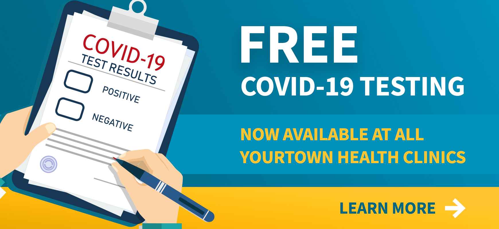 Free COVID-19 Testing: Now Available at All YourTown Health Clinics. Learn More.